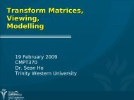 Transform Matrices, Viewing, Modelling