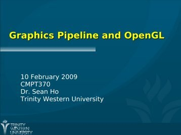 Graphics Pipeline and OpenGL