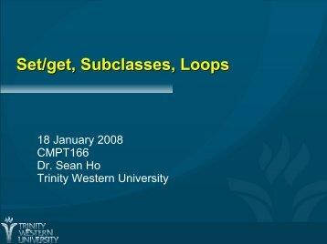 Set/get, Subclasses, Loops