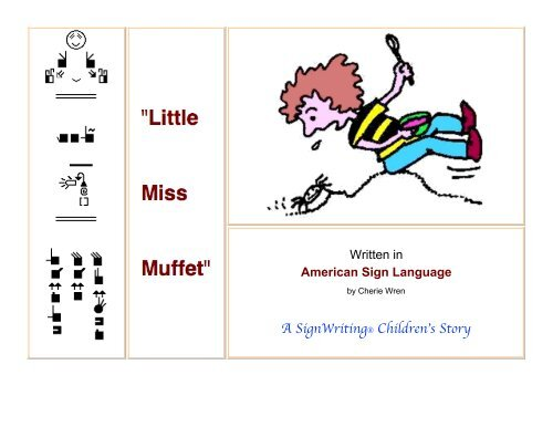 Little Miss Muffet In American Sign Language