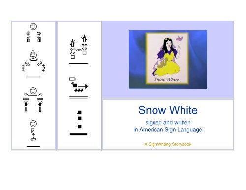 Snow White In American Sign Language