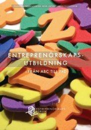 Entreprenörskapsutbildning – från ABC till PhD - Entreprenörskapsforum