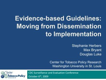Evidence-based Guidelines - Center for Tobacco Policy Research