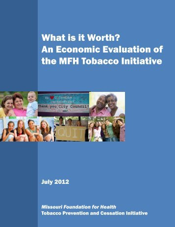 An Economic Evaluation of the MFH Tobacco Initiative - Center for ...