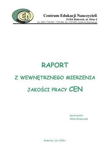 Raport z wewnętrznego mierzenia jakości pracy CEN w 2005 roku