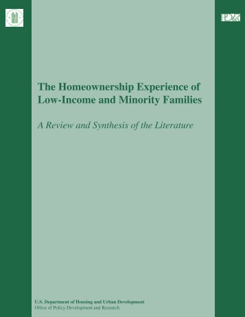 The Homeownership Experience of Low-Income and ... - HUD User