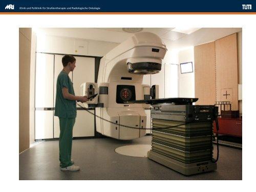 Strahlentherapie nach Maß - wirksam und sicher!
