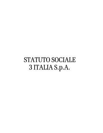 STATUTO SOCIALE 3 ITALIA S.p.a.