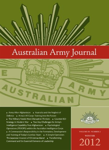 Volume IX, Number 02, Winter 2012 - Australian Army