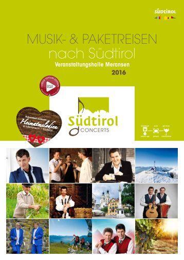 SÜDTIROL CONCERTS | Musik- & Paketreisen nach Südtirol 2016