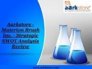 Aarkstore - Materion Brush Inc. - Strategic SWOT Analysis Review