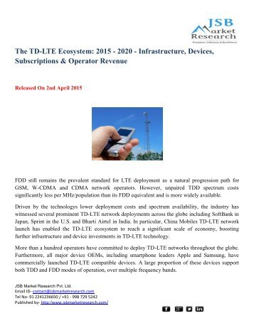 JSB Market Research: The TD-LTE Ecosystem: 2015 - 2020 - Infrastructure, Devices, Subscriptions & Operator Revenue