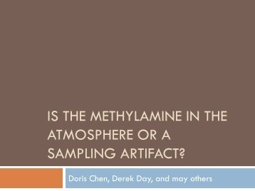 is the methylamine in the atmosphere or a sampling artifact?