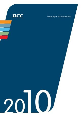 Annual Report and Accounts 2010 - DCC plc