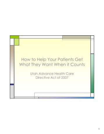 How to Help Your Patients Get What They Want When it Counts
