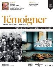 Revue : Témoigner entre histoire et mémoire - n° 120 (avril 2014) : Dossier : Quel avenir pour la mémoire du génocide des Arméniens ?