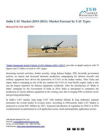 JSB Market Research: India UAV Market (2015-2021): Market Forecast by UAV Types