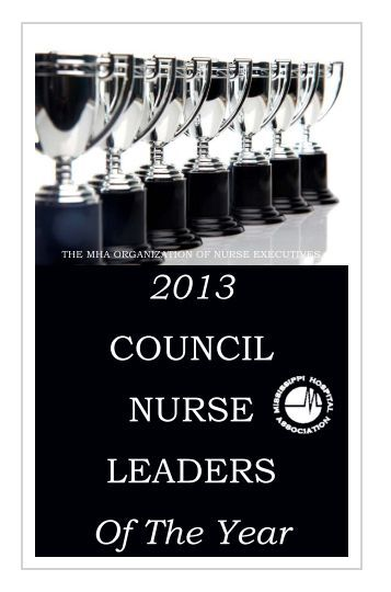 2013 COUNCIL NURSE LEADERS Of The Year - MHA News Now