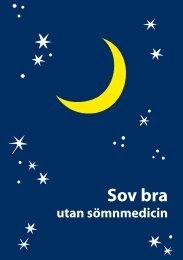 Sov bra utan sömnmedicin.pdf - Landstinget Västernorrland