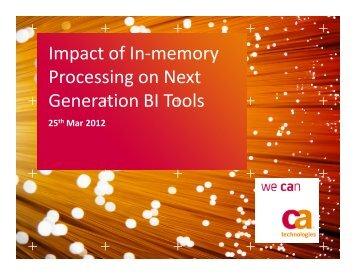 Impact of In-memory Processing on Next Generation BI Tools