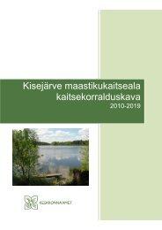 Kisejärve maastikukaitseala kaitsekorralduskava - Keskkonnaamet