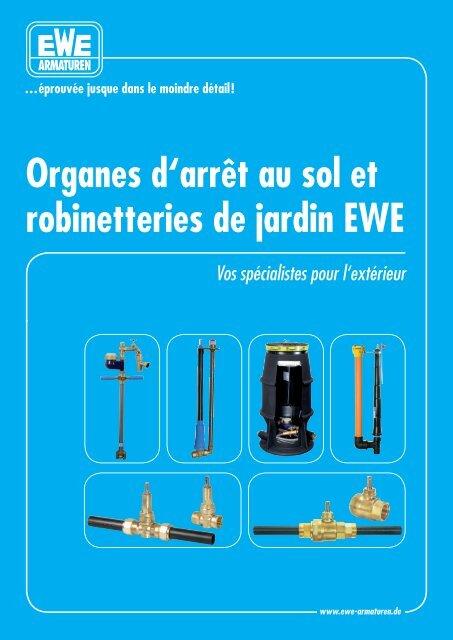 Organes d'arrêt au sol et robinetteries de jardin EWE