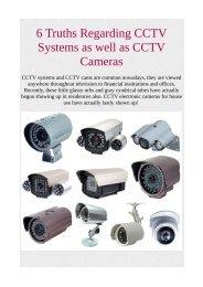 6 Truths Regarding CCTV Systems as well as CCTV Cameras