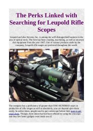The Perks Linked with Searching for Leupold Rifle Scopes