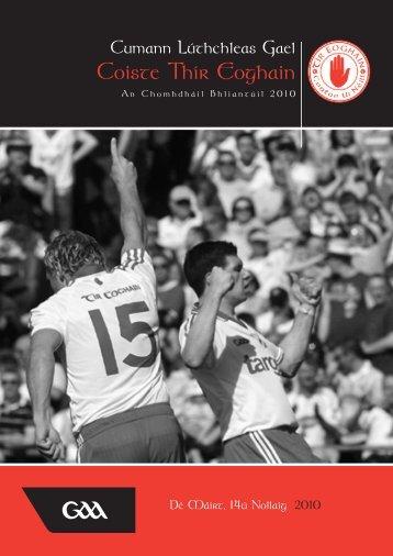 Coiste Thir Eoghain Annual Report Book 2010 - Tyrone GAA | Tir ...