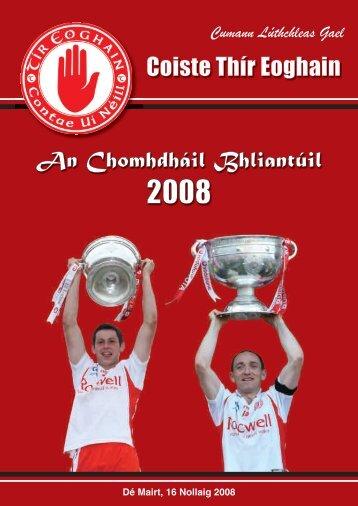 Coiste Thir Eoghain Annual Report Book 2008 - Tyrone GAA | Tir ...