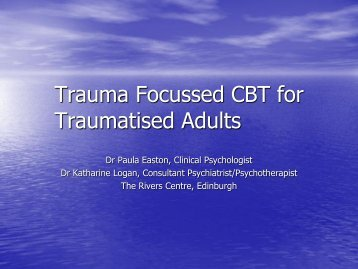 Trauma Focussed CBT for Traumatised Adults - ukpts