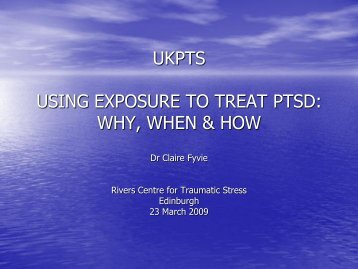 treating post traumatic stress disorder: beyond the textbook - ukpts