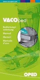Bedienungs- anleitung Manual Manuel Manuale d'uso - VACOped