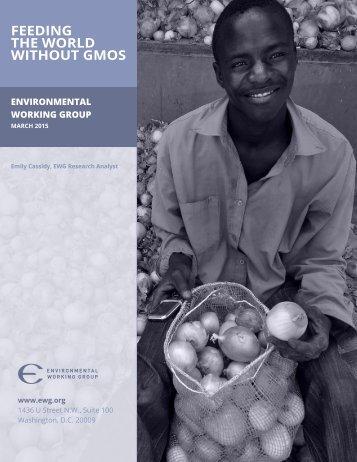 EWG Feeding the World Without GMOs 2015