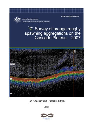 Survey of orange roughy spawning aggregations on the Cascade ...