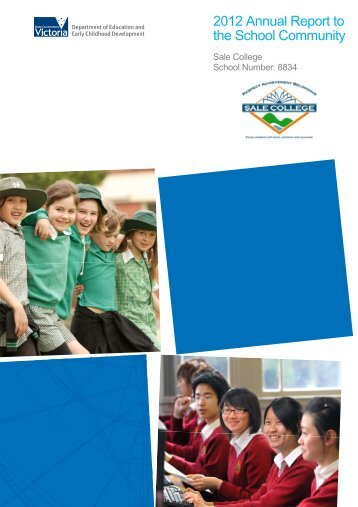 2012 Annual Report to the School Community - Sale College