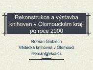 Rekonstrukce a výstavba knihoven v Olomouckém kraji po roce 2000
