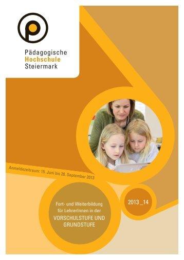 vorschulstufe und grundstufe - Pädagogische Hochschule Steiermark
