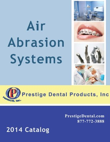 Air Abrasion Systems - Prestige Dental Products