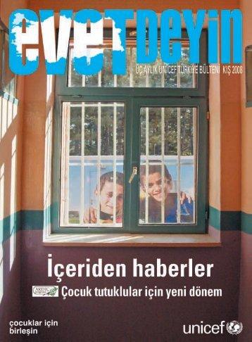 Evet Deyin, Kış 2008 - UNICEF Türkiye