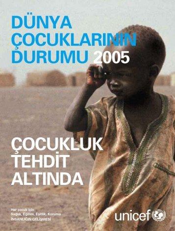 Dünya Çocuklarının Durumu 2005 - UNICEF Türkiye