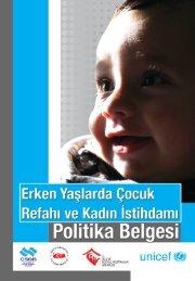 Erken Yaşlarda Çocuk Refahı ve Kadın İstihdamı ... - UNICEF Türkiye