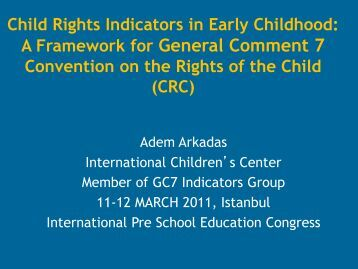 implementing child rights Ratifying states must act in the best interests of the child in all jurisdictions implementing the convention  of the convention on the rights of the child,.