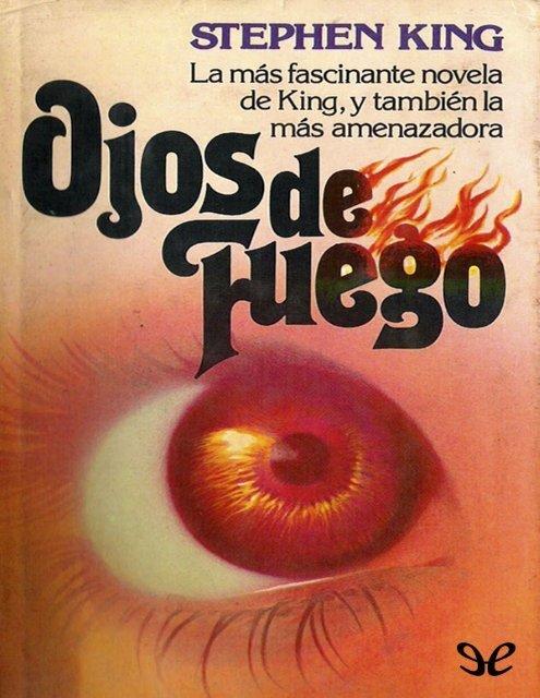 King Stephen Ojos De Fuego