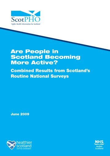 Are People in Scotland Becoming More Active? - Scottish Public ...