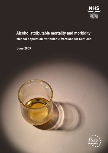 Alcohol attributable mortality and morbidity: - Scottish Public Health ...