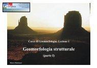 Geomorfologia strutturale Parte I - Scuola di Scienze Ambientali