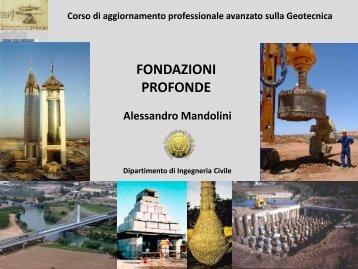 Prof. Alessandro Mandolini - Fondazioni profonde Introduzione