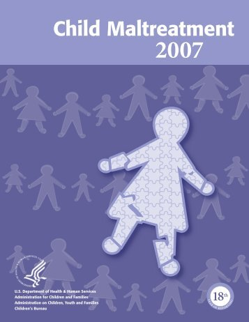 Child Maltreatment 2007 - Administration for Children and Families