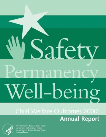 Child Welfare Outcomes 2000 - Administration for Children and ...